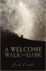 A Welcome Walk Into the Dark