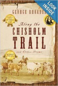 Along the Chisholm Trail and Other Poems