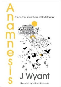 Anamnesis The Further Adventures of Struth Digger