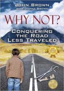 why not? conquering the road less traveled