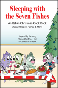 """The Seven Fishes: An Italian Christmas Cook Book"""
