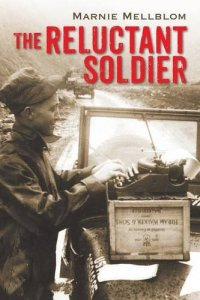 The Reluctant Soldier by Marnie Mellblom