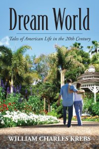 dream world by william charles krebs
