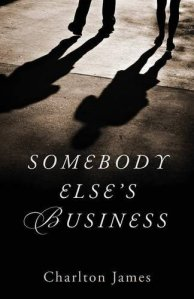 somebody else's business by charlton james
