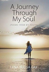 a journey through my soul by lena sousa day