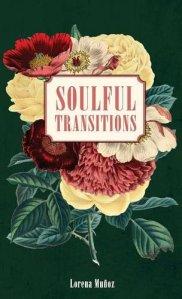 soulful transitions by lorena munoz