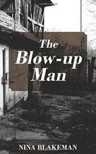 the blow-up man by nina blakeman