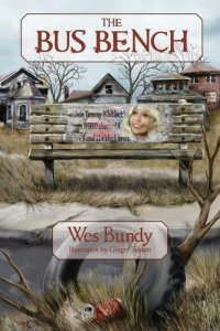 the bus bench by wes bundy