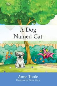 a dog named cat by anne toole
