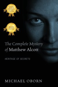 The Complete Mystery of Matthew Alcott michael osborn