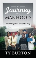 a journey to manhood ty burton