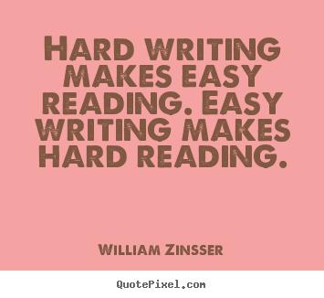 writing is hard william zinsser