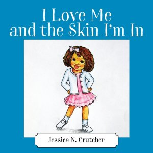 jessica n crutcher I love me and the skin I'm in