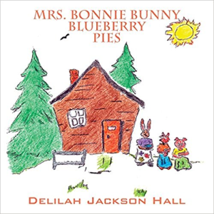 mrs bonnie bunny's blueberry pies delilah jackson hall