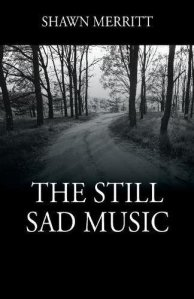 the still sad music shawn merritt
