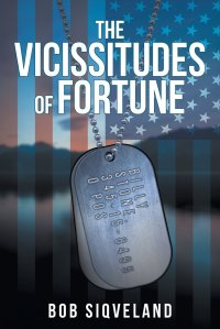 the vicissitudes of fortune bob siqveland
