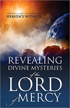 revealing divine mysteries of the lord of mercy Mary Johnson-Gordon