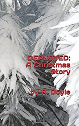 deployed: a christmas story by royalene doyle