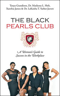 the black pearls club a woman's guide to success in the workplace