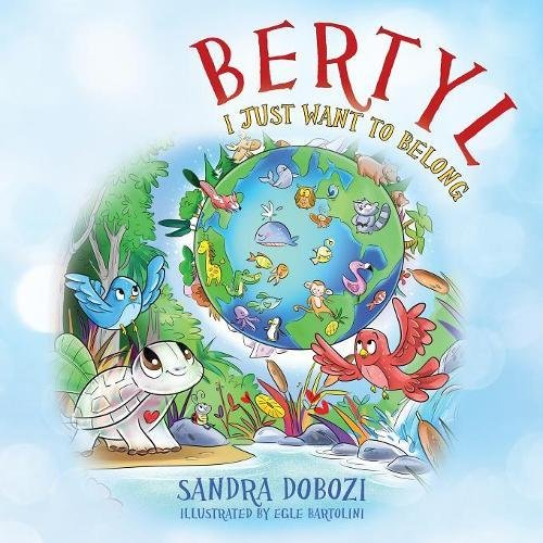 bertyl I just want to belong sandra dobozi