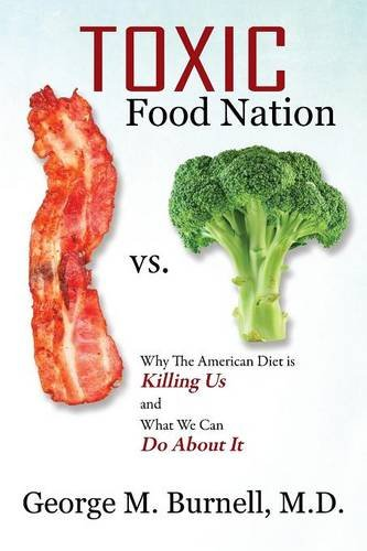 toxic food nation george burnell