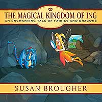 the magical kingdom of ing susan brougher