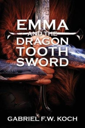 emma and the dragon tooth sword gabriel koch