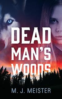 dead man's woods m j meister