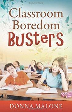 classroom boredom busters donna malone
