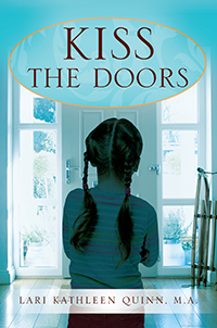 kiss the doors lari kathleen quinn