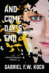 and come day's end gabriel f w koch