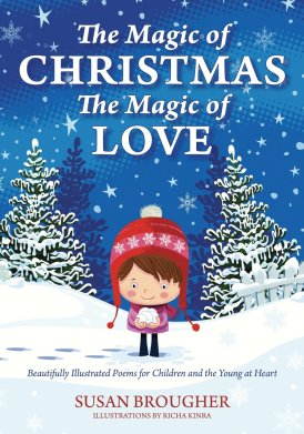 the magic of christmas the magic of love by susan brougher