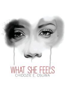 what she feels chidozie osuwa