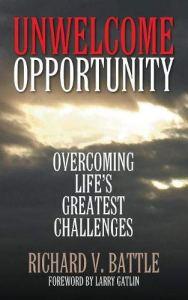 unwelcome opportunity richard battle