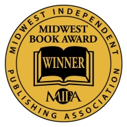 mipa - midwest independent publishing association's midwest book award winner