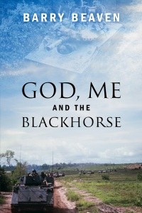 God, Me and the Blackhorse by Barry Beaven