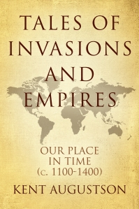 (POSTING TO SPA April 17th) Tales of Invasions and Empires
