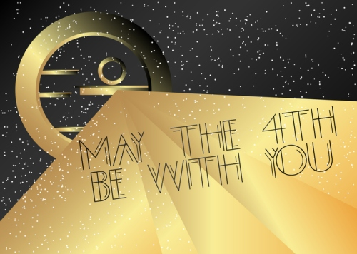 Art Deco May the 4th be with you (May 4) Star Wars celebration Day text.