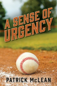 A SENSE OF URGENCY by Patrick McLean