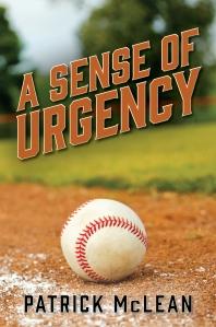 A SENSE OF URGENCY by Patrick McLean